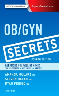 Ob/Gyn Secrets - 4th Edition - ISBN: 9780323399227, 9780323399036