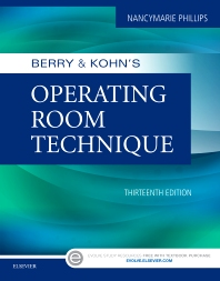 Berry & Kohn's Operating Room Technique - 13th Edition - ISBN: 9780323399265, 9780323399289