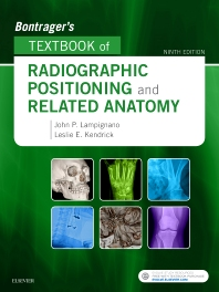 Cover image for Bontrager's Textbook of Radiographic Positioning and Related Anatomy