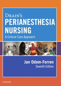Drain's PeriAnesthesia Nursing - 7th Edition - ISBN: 9780323399845, 9780323399852