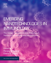 Emerging Nanotechnologies in Immunology - 1st Edition - ISBN: 9780323400169, 9780323401135