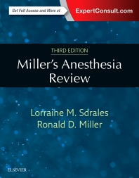 Miller's Anesthesia Review - 3rd Edition - ISBN: 9780323400541, 9780323511834