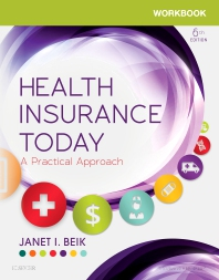 Workbook for Health Insurance Today - 6th Edition - ISBN: 9780323400732, 9780323583862
