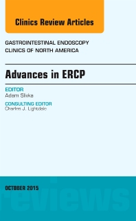Cover image for Advances in ERCP, An Issue of Gastrointestinal Endoscopy Clinics