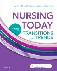 Nursing Today - 9th Edition - ISBN: 9780323401685, 9780323474092