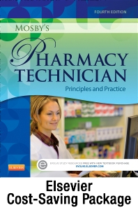 Mosby's Pharmacy Technician - Text and Elsevier Adaptive Learning Package - 4th Edition - ISBN: 9780323401791