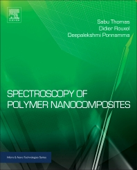 Spectroscopy of Polymer Nanocomposites - 1st Edition - ISBN: 9780323401838, 9780323413916