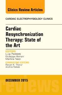 Cover image for Cardiac Resynchronization Therapy: State of the Art, An Issue of Cardiac Electrophysiology Clinics