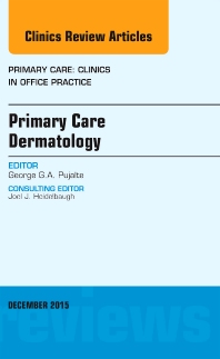 Cover image for Primary Care Dermatology, An Issue of Primary Care: Clinics in Office Practice