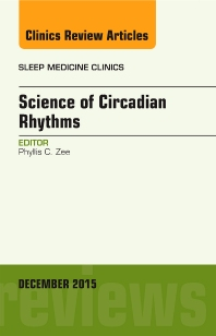 Cover image for Science of Circadian Rhythms, An Issue of Sleep Medicine Clinics