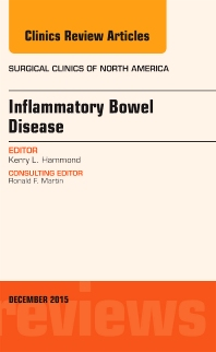 Cover image for Inflammatory Bowel Disease, An Issue of Surgical Clinics