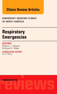 Cover image for Respiratory Emergencies, An Issue of Emergency Medicine Clinics of North America