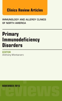Cover image for Primary Immunodeficiency Disorders, An Issue of Immunology and Allergy Clinics of North America