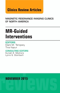 Cover image for MR-Guided Interventions, An Issue of Magnetic Resonance Imaging Clinics of North America