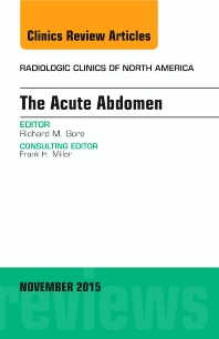 Cover image for The Acute Abdomen, An Issue of Radiologic Clinics of North America