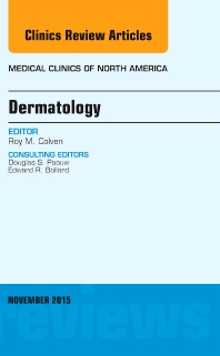 Cover image for Dermatology, An Issue of Medical Clinics of North America