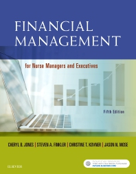 Financial Management for Nurse Managers and Executives - 5th Edition - ISBN: 9780323415163, 9780323415149