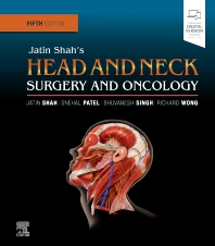 Jatin Shah's Head and Neck Surgery and Oncology - 5th Edition - ISBN: 9780323415187, 9780323417891