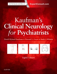 Book Series: Kaufman's Clinical Neurology for Psychiatrists