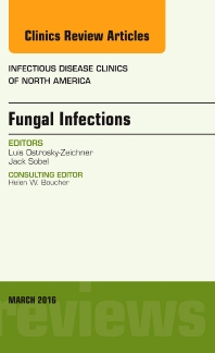 Cover image for Fungal Infections, An Issue of Infectious Disease Clinics of North America