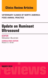 Cover image for Update on Ruminant Ultrasound, An Issue of Veterinary Clinics of North America: Food Animal Practice