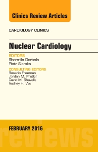 Cover image for Nuclear Cardiology, An Issue of Cardiology Clinics