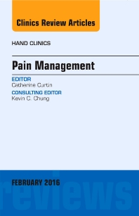 Cover image for Pain Management, An Issue of Hand Clinics