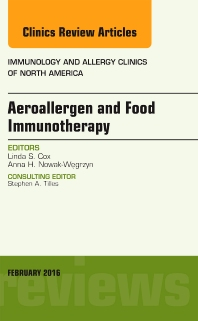 Cover image for Aeroallergen and Food Immunotherapy, An Issue of Immunology and Allergy Clinics of North America