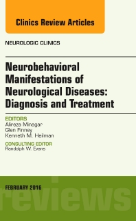 Cover image for Neurobehavioral Manifestations of Neurological Diseases: Diagnosis & Treatment, An Issue of Neurologic Clinics