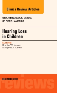Cover image for Hearing Loss in Children, An Issue of Otolaryngologic Clinics of North America