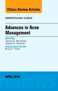 Cover image for Advances in Acne Management, An Issue of Dermatologic Clinics