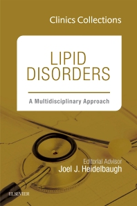 Cover image for Lipid Disorders: A Multidisciplinary Approach, 1e (Clinics Collections)