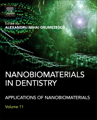 Nanobiomaterials in Dentistry - 1st Edition - ISBN: 9780323428675, 9780323428903