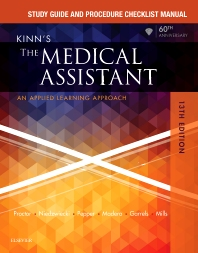 Study Guide and Procedure Checklist Manual for Kinn's The Medical Assistant - 13th Edition - ISBN: 9780323429474, 9780323509008