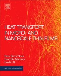 Heat Transport in Micro- and Nanoscale Thin Films - 1st Edition - ISBN: 9780323429795, 9780323429986
