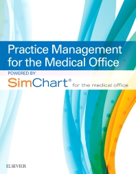 Cover image for Practice Management for the Medical Office powered by SimChart for The Medical Office