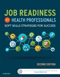Job Readiness for Health Professionals - 2nd Edition - ISBN: 9780323430265, 9780323431668