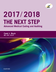 The Next Step: Advanced Medical Coding and Auditing, 2017/2018 Edition - 1st Edition - ISBN: 9780323430777, 9780323497121