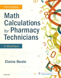 Math Calculations for Pharmacy Technicians - 3rd Edition - ISBN: 9780323430883, 9780323550192