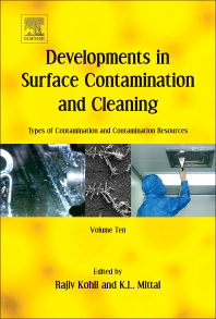 Cover image for Developments in Surface Contamination and Cleaning: Types of Contamination and Contamination Resources