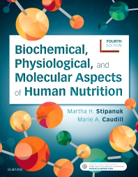 cover of Biochemical, Physiological, and Molecular Aspects of Human Nutrition - 4th Edition