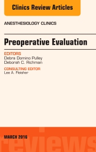 Cover image for Preoperative Evaluation, An Issue of Anesthesiology Clinics