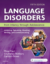 Language Disorders from Infancy through Adolescence - 5th Edition - ISBN: 9780323442343