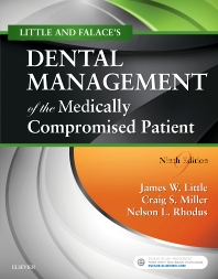 Little and Falace's Dental Management of the Medically Compromised Patient - 9th Edition - ISBN: 9780323443555, 9780323443951