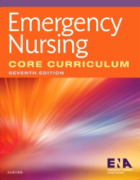 Emergency Nursing Core Curriculum - 7th Edition - ISBN: 9780323443746, 9780323443739