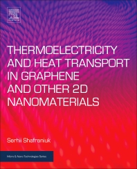 Book cover image for Thermoelectricity and Heat Transport in Graphene and Other 2D Nanomaterials, Micro and Nano Technologies