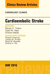 Cover image for Cardioembolic Stroke, An Issue of Cardiology Clinics