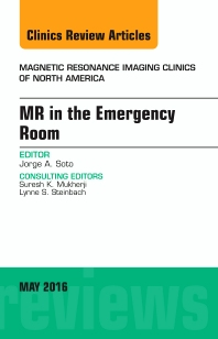 Cover image for MR in the Emergency Room, An issue of Magnetic Resonance Imaging Clinics of North America