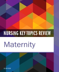 Cover image for Nursing Key Topics Review: Maternity