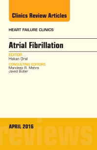 Cover image for Atrial Fibrillation, An Issue of Heart Failure Clinics